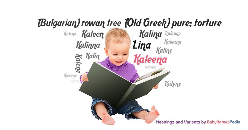 Meaning of the name Kaleena