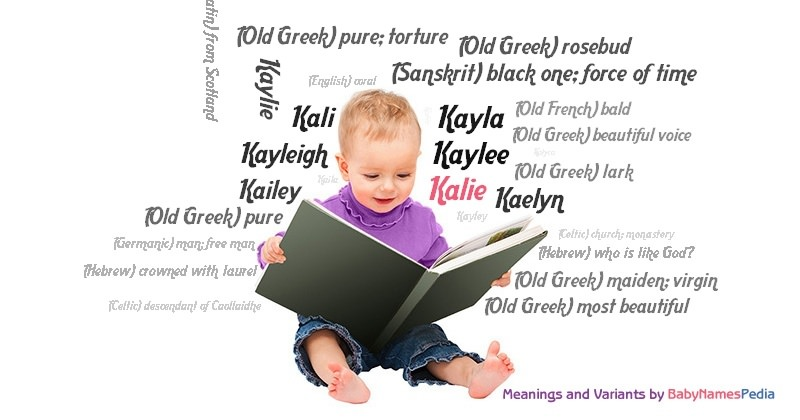 Meaning of the name Kalie