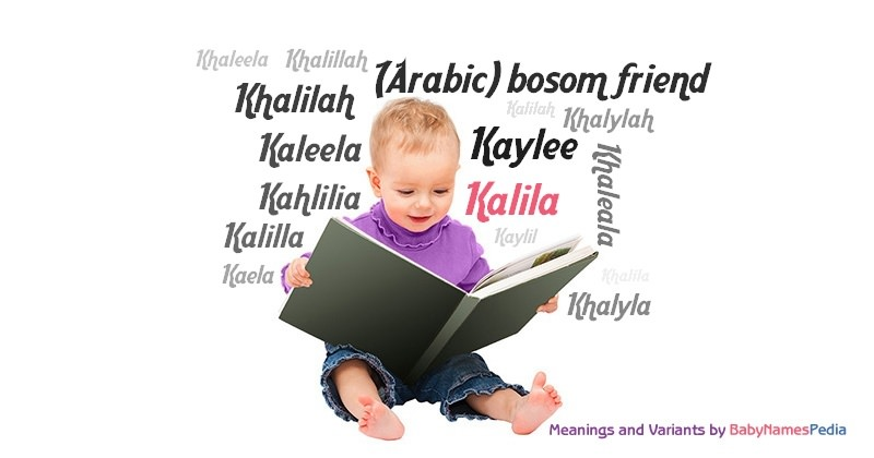 Meaning of the name Kalila