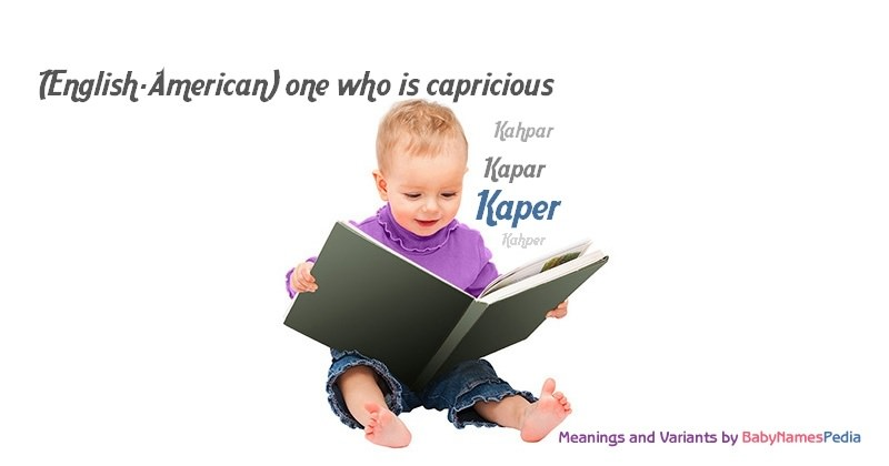 Meaning of the name Kaper