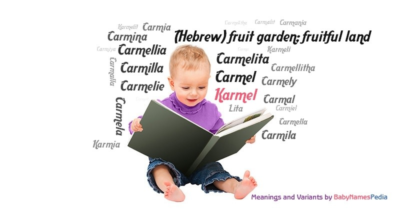 Meaning of the name Karmel