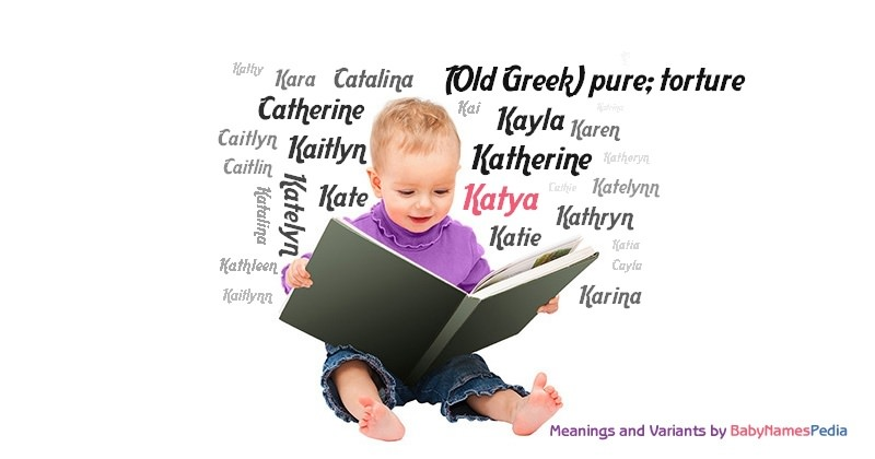 The meaning of the name Katya, Catherine