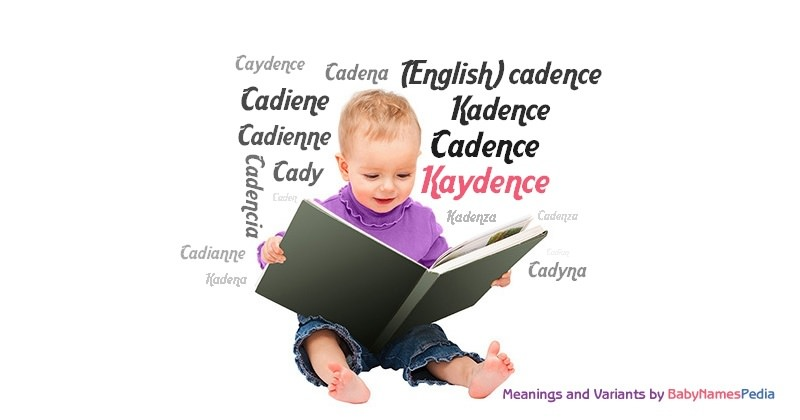 Meaning of the name Kaydence