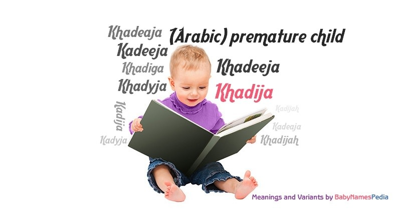 Meaning of the name Khadija