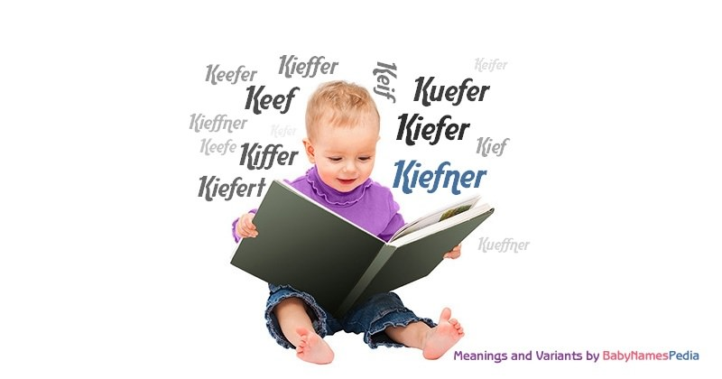 Meaning of the name Kiefner