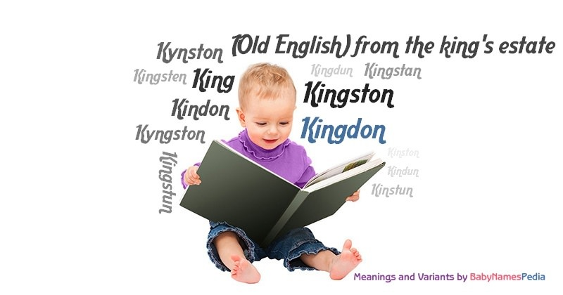 Meaning of the name Kingdon
