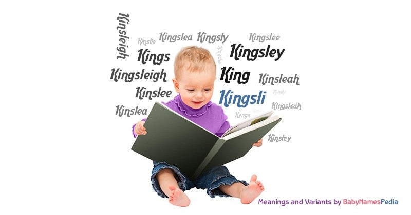 Meaning of the name Kingsli