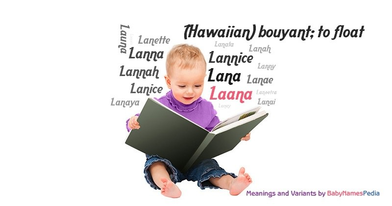 Laana - Meaning of Laana, What does Laana mean?