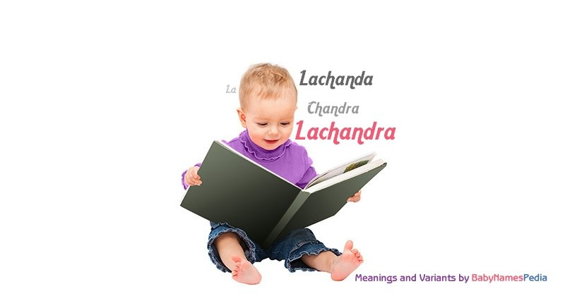 Meaning of the name Lachandra