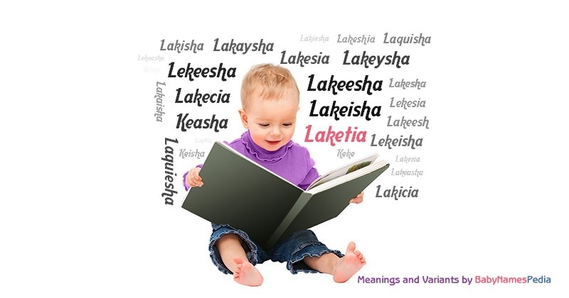 Meaning of the name Laketia