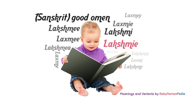 Meaning of the name Lakshmie