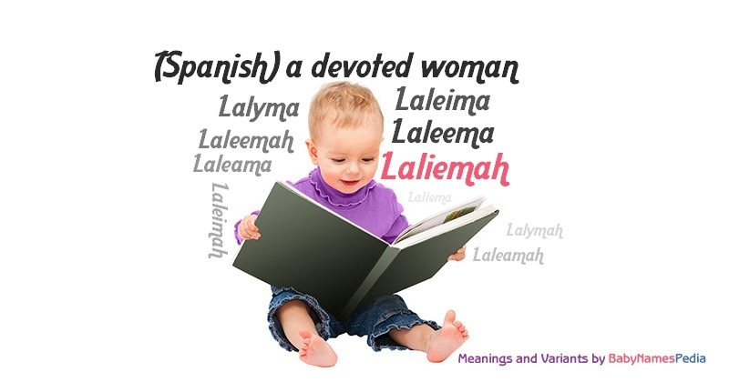 Meaning of the name Laliemah