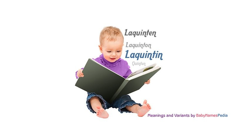 Meaning of the name Laquintin