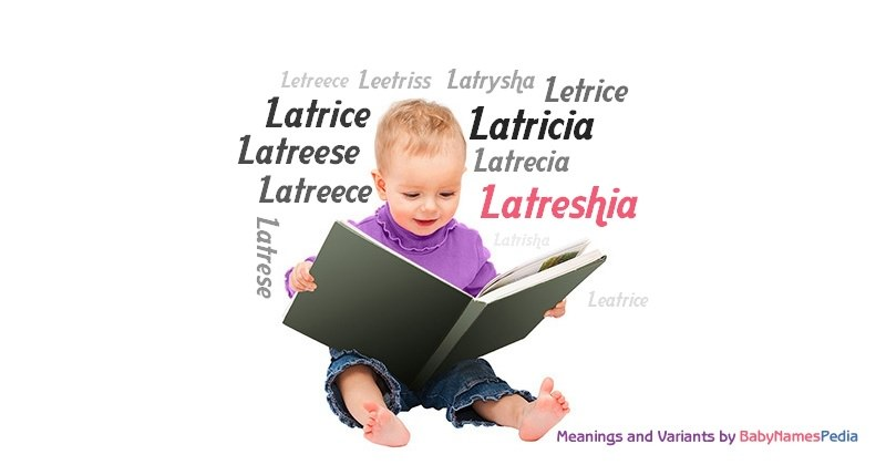Meaning of the name Latreshia