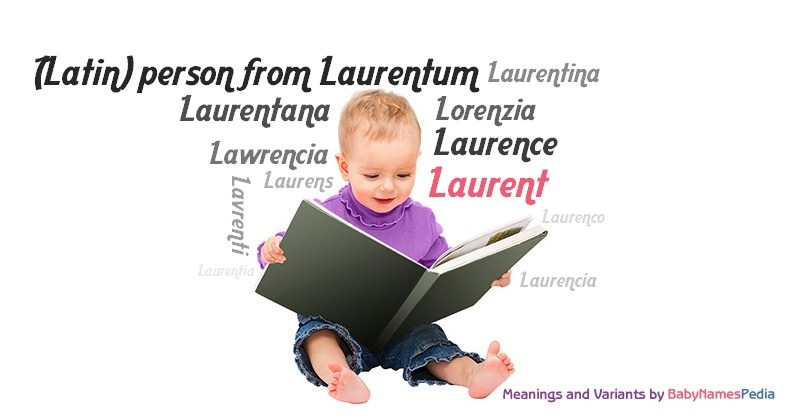 Meaning of the name Laurent