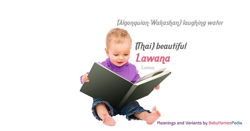 Meaning of the name Lawana