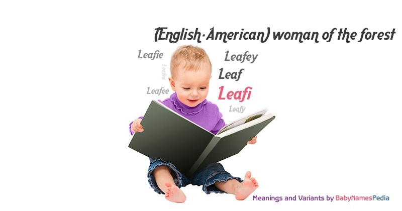 Meaning of the name Leafi