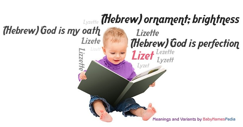 Meaning of the name Lizet