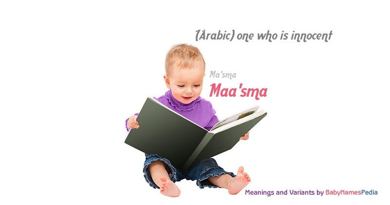 Meaning of the name Maa'sma