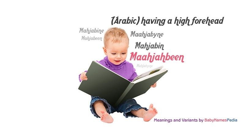 Meaning of the name Maahjahbeen