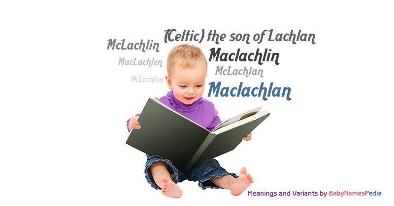 Meaning of the name Maclachlan