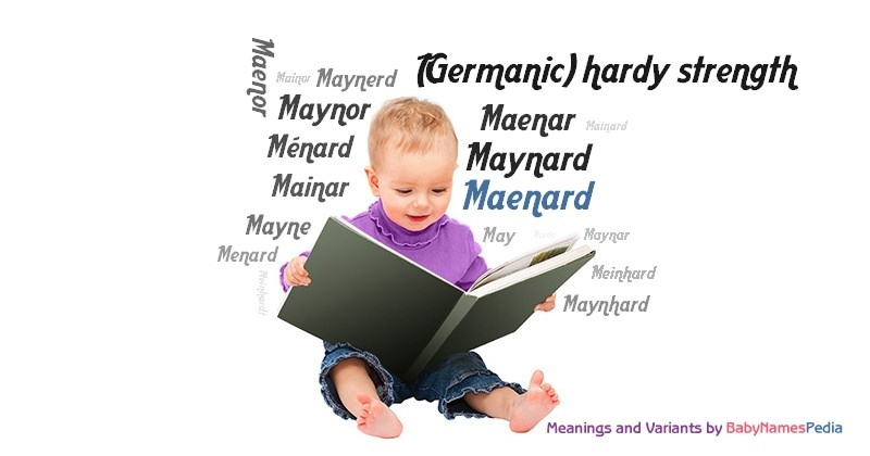 Meaning of the name Maenard