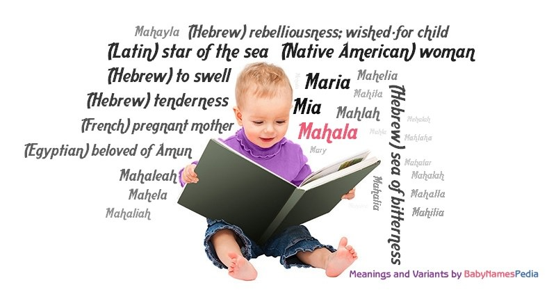 Meaning of the name Mahala