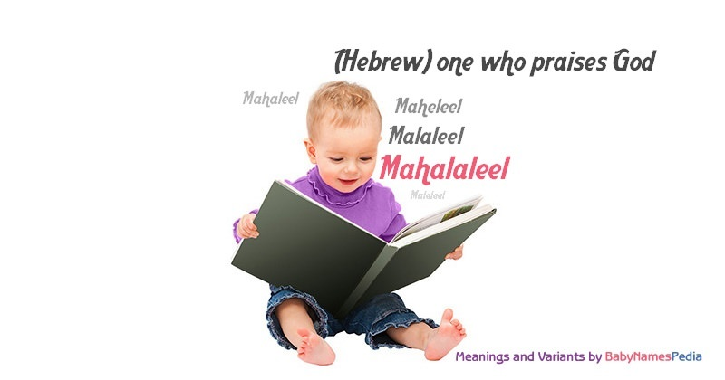 Meaning of the name Mahalaleel