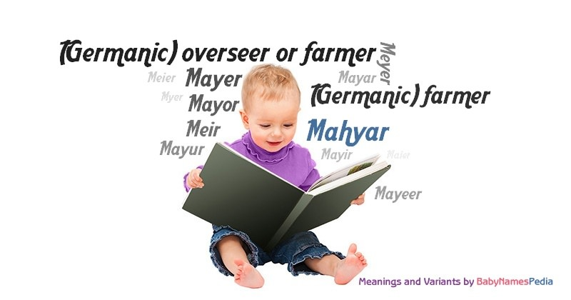 Meaning of the name Mahyar
