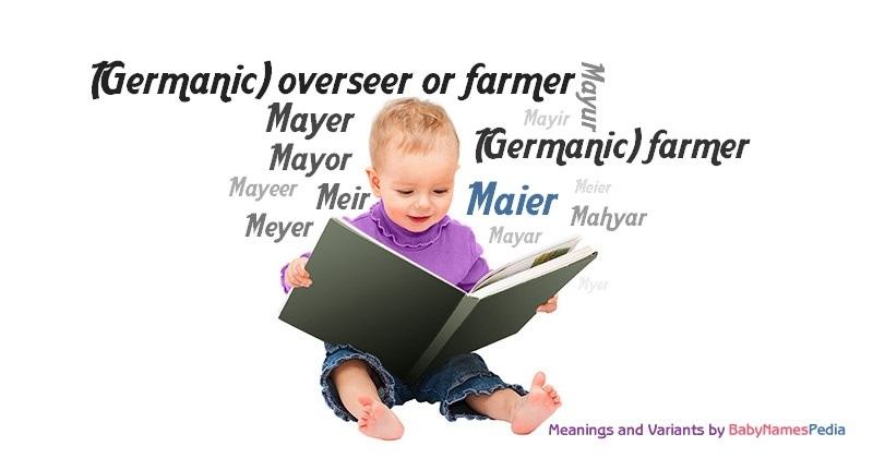 Meaning of the name Maier