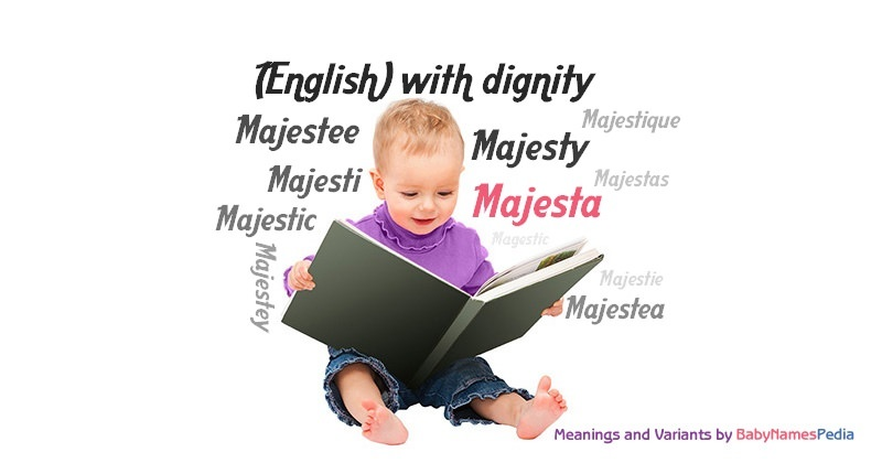 Meaning of the name Majesta