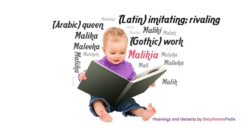 Meaning of the name Malikia