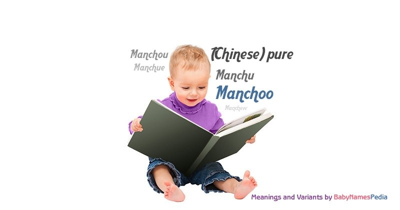 Meaning of the name Manchoo