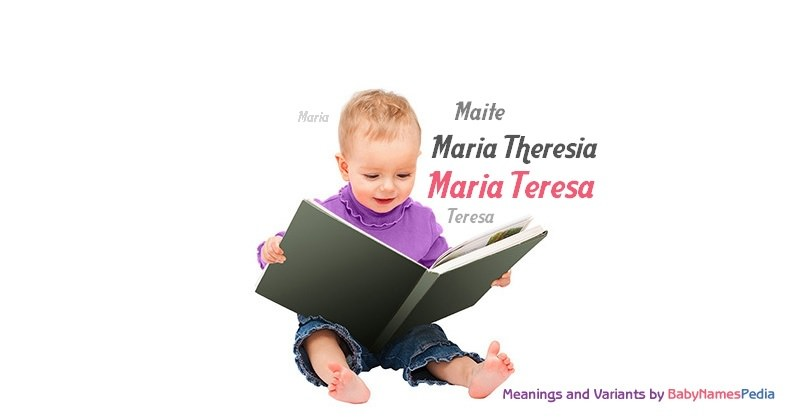Meaning of the name Maria Teresa