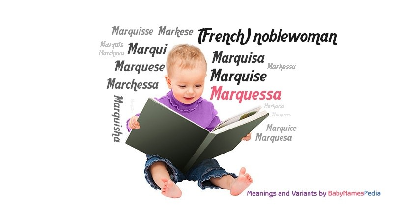 Meaning of the name Marquessa