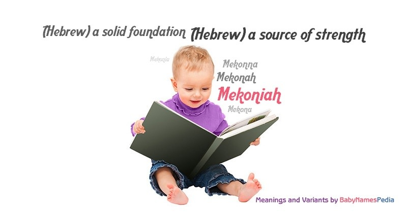 Meaning of the name Mekoniah
