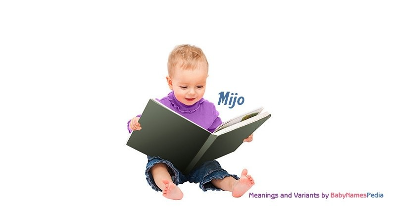 Meaning of the name Mijo