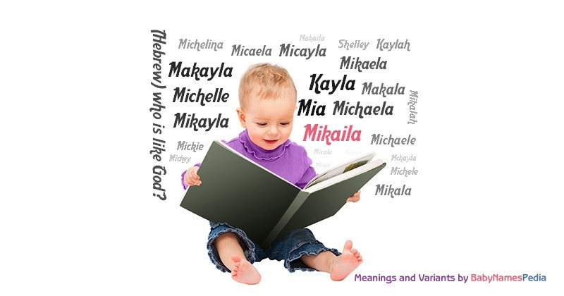Meaning of the name Mikaila
