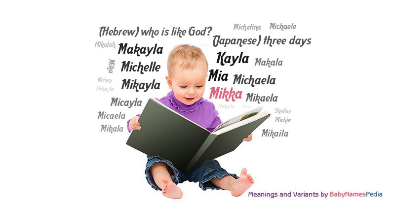 Meaning of the name Mikka