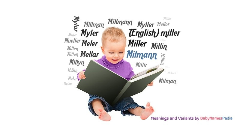 Meaning of the name Milmann