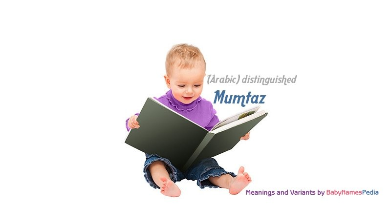 Meaning of the name Mumtaz