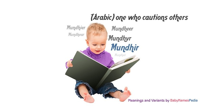 Meaning of the name Mundhir