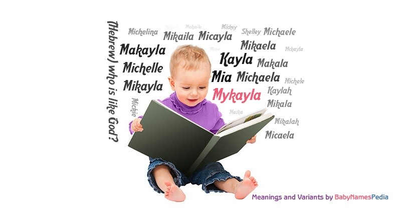 Meaning of the name Mykayla