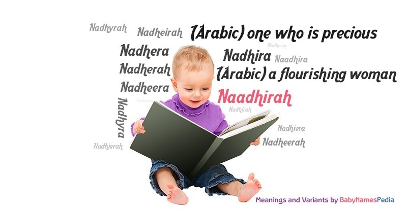 Meaning of the name Naadhirah