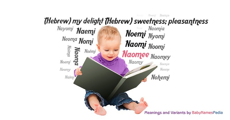 Meaning of the name Naomee