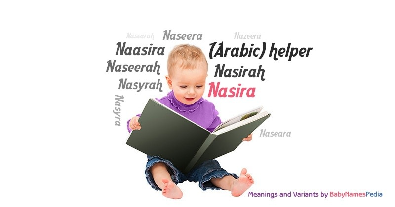 Meaning of the name Nasira