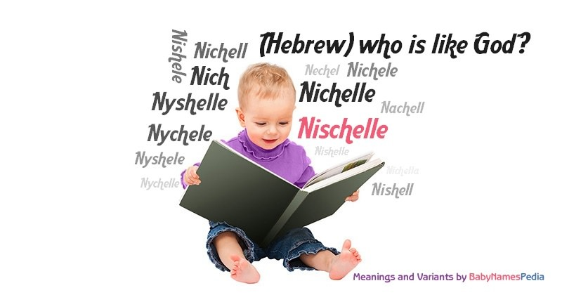 Meaning of the name Nischelle