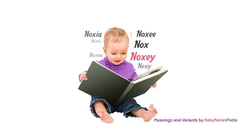 Meaning of the name Noxey