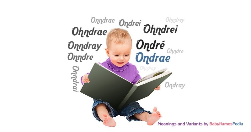 Meaning of the name Ondrae