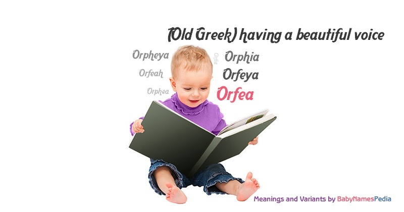 Meaning of the name Orfea